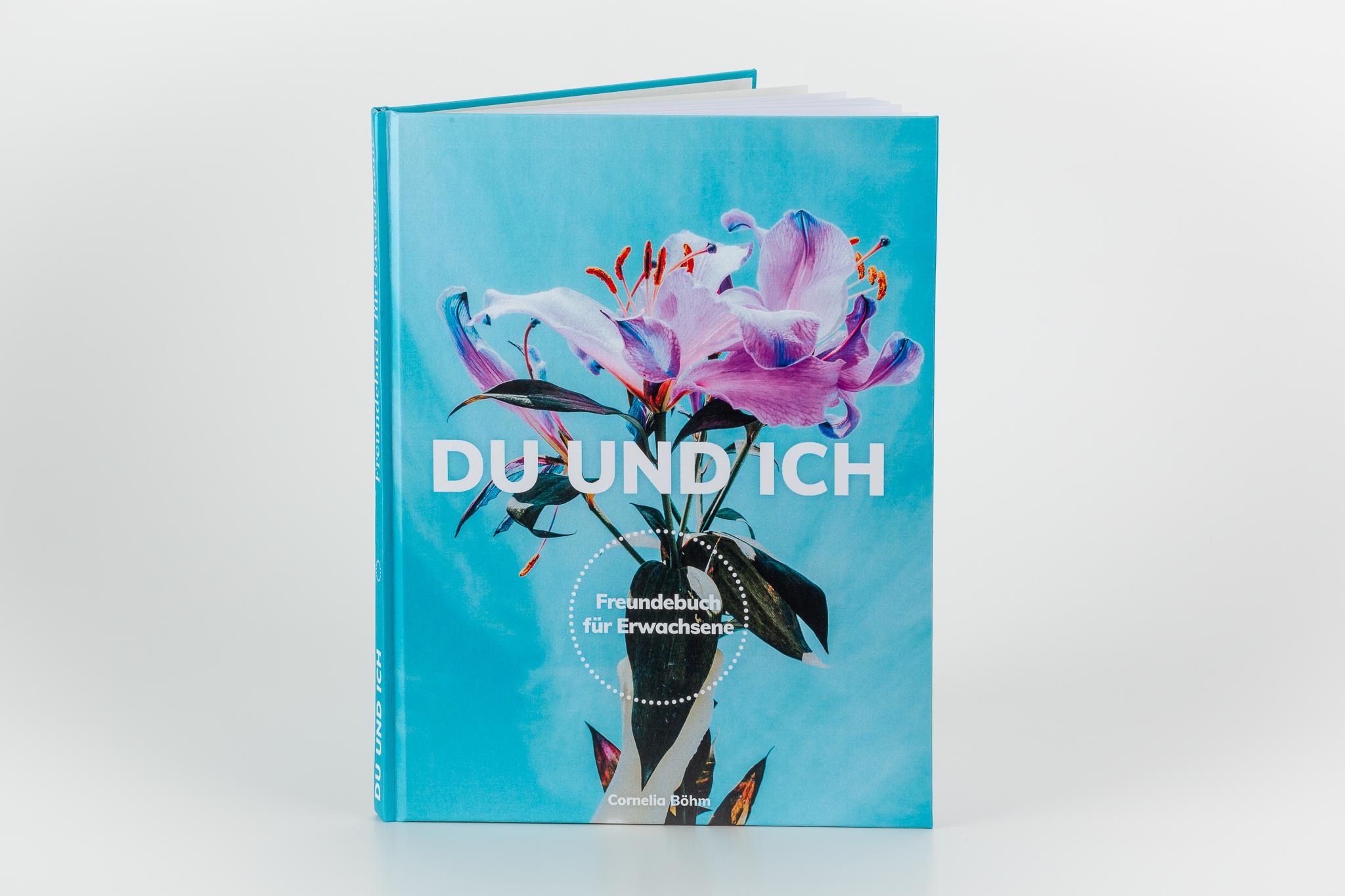 Du und Ich - Freundebuch für Erwachsene von Cornelia Böhm